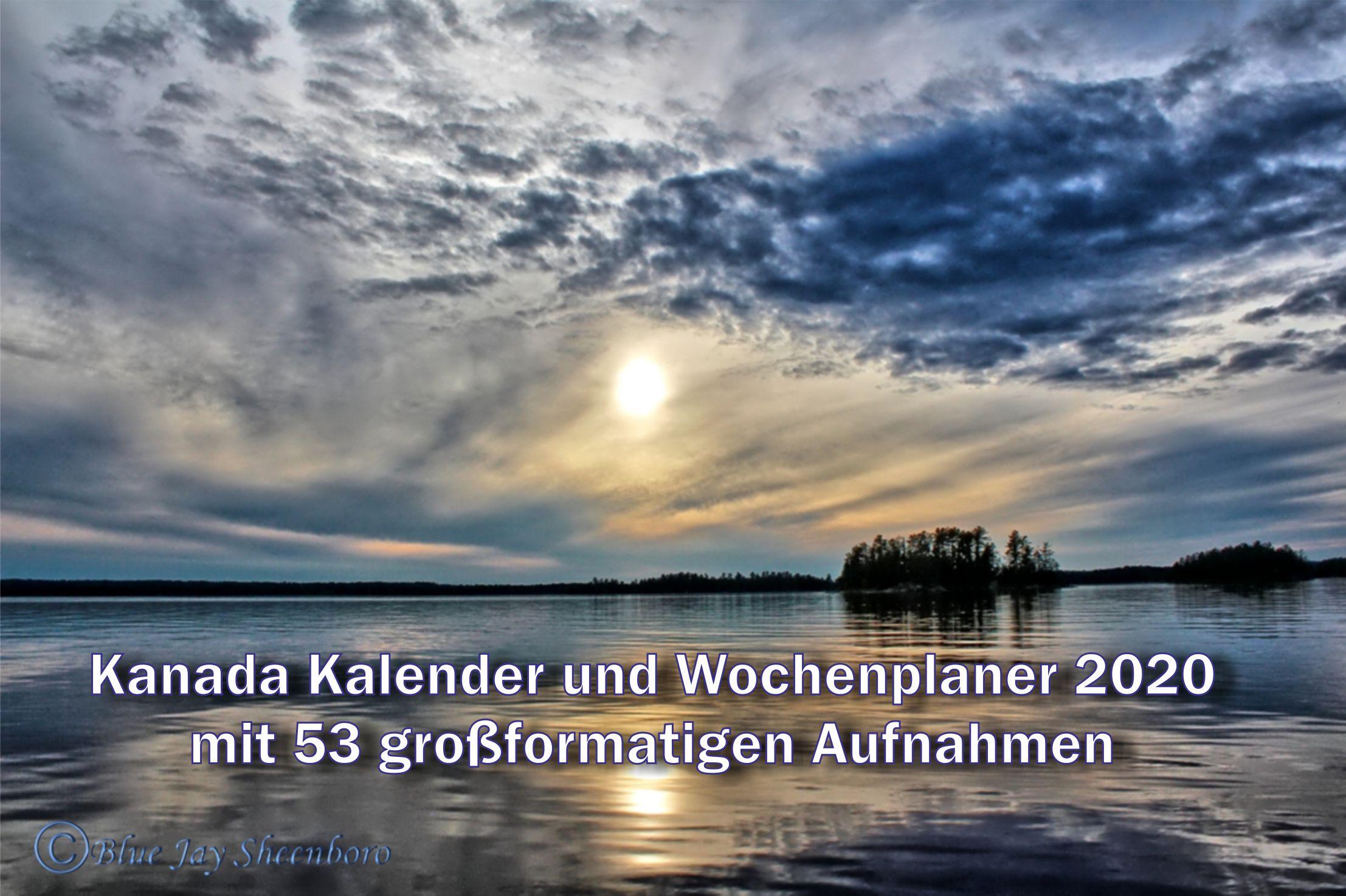 Kanada Kalender und Wochenplaner 2020 mit 53 großformatigen Aufnahmen